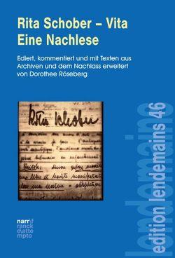 Rita Schober – Vita. Eine Nachlese von Röseberg,  Dorothee