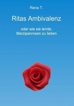Ritas Ambivalenz von T.,  Rena