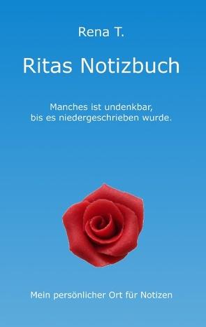 Ritas Notizbuch von T.,  Rena
