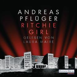 Ritchie Girl von Maire,  Laura, Pflüger,  Andreas