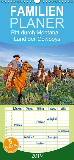 Ritt durch Montana – Land der Cowboys – Familienplaner hoch (Wandkalender 2019 , 21 cm x 45 cm, hoch) von CALVENDO