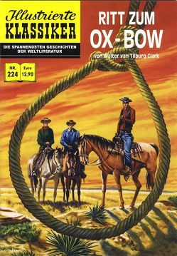 Ritt zum Ox-Bow von Bourgo,  Maurice del, Friedrich,  Eckhard, Maas,  Bernhard, Tilburg Clark,  Walter van