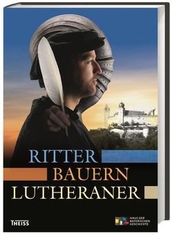 Ritter, Bauern, Lutheraner von Brockhoff,  Evamaria, Franz,  Alexandra, Groth,  Constantin, Wolf,  Peter
