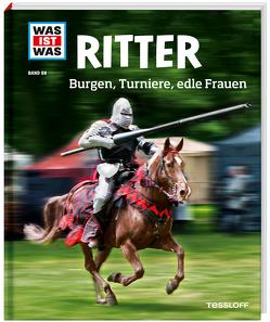 WAS IST WAS Band 88 Ritter. Burgen, Turniere, edle Frauen von Schaller,  Andrea
