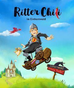 Ritter Chili im Einhornwald von Donner,  Tanja, Härter,  Simone