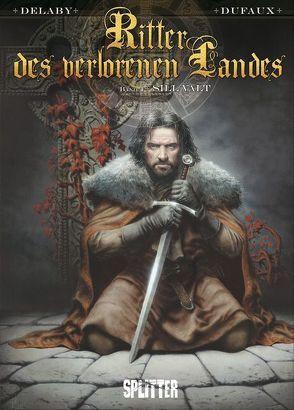 Ritter des Verlorenen Landes von Delaby,  Philippe, Dufaux,  Jean