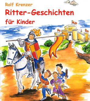 Ritter-Geschichten für Kinder von Janetzko,  Stephen, Krenzer,  Rolf, Weber,  Mathias