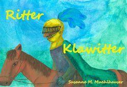 RITTER KLAWITTER von Muehlhauser,  Susanne M