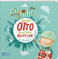 Ritter Otto und sein Reittier von Jakobs,  Günther
