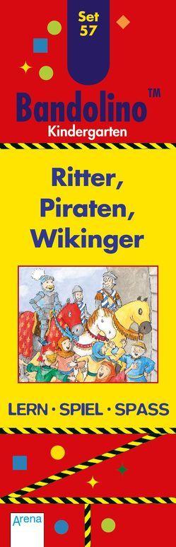 Ritter, Piraten, Wikinger von Banrhusen,  Friederike, Johannsen,  Bianca