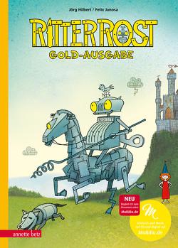 Ritter Rost 1: Ritter Rost, Band 1: Goldausgabe von Hilbert,  Jörg