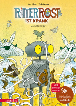 Ritter Rost 10: Ritter Rost ist krank von Hilbert,  Jörg