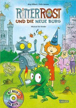 Ritter Rost 17: Ritter Rost und die neue Burg von Hilbert,  Jörg, Janosa,  Felix