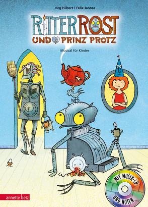 Ritter Rost 4: Ritter Rost und Prinz Protz von Hilbert,  Jörg