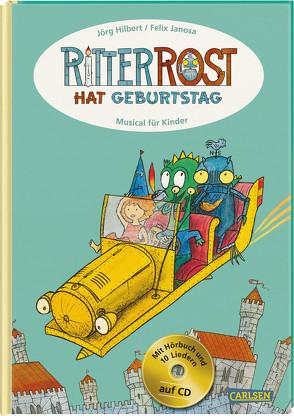Ritter Rost: Ritter Rost hat Geburtstag von Hilbert,  Jörg, Janosa,  Felix