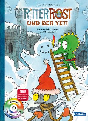 Ritter Rost: Ritter Rost und der Yeti (mit CD) von Hilbert,  Jörg