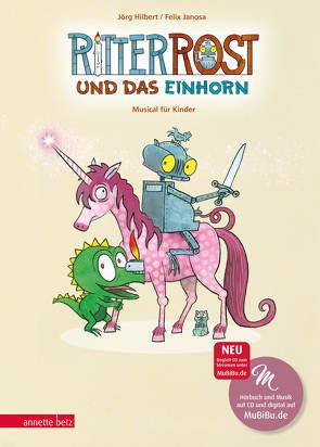 Ritter Rost und das Einhorn von Hilbert,  Jörg, Janosa,  Felix