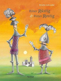 Ritter Rüstig & Ritter Rostig von Schroeder,  Binette