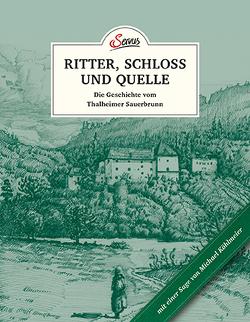 Das kleine Buch: Ritter, Schloss und Quelle von Köhlmeier,  Michael, Korda,  Uschi