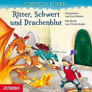 Ritter, Schwert und Drachenblut von Baltus,  Gerd, Funke,  Cornelia