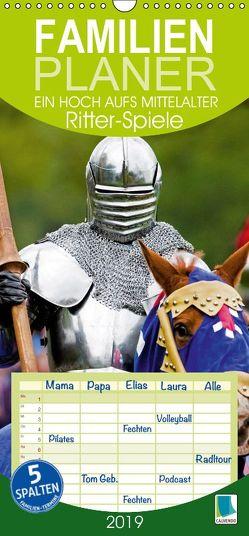 Ritter-Spiele: ein Hoch aufs Mittelalter – Familienplaner hoch (Wandkalender 2019 , 21 cm x 45 cm, hoch) von CALVENDO