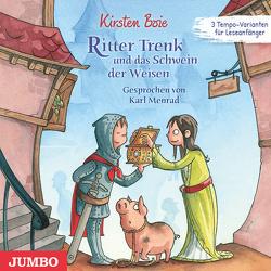 Ritter Trenk und das Schwein der Weisen von Boie,  Kirsten, Menrad,  Karl