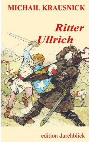 Ritter Ullrich von Krausnick,  Michail
