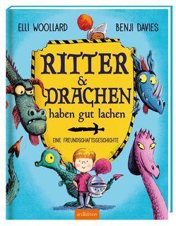 Ritter und Drachen haben gut lachen von Davies,  Benji, Höck,  Maria, Woollard,  Elli