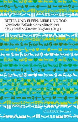 Ritter und Elfen, Liebe und Tod von Böldl,  Klaus, Rühl,  Anna, Yngborn,  Katarina