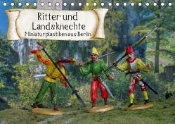 Ritter und Landsknechte, Miniaturplastiken aus Berlin (Tischkalender 2019 DIN A5 quer) von Huschka,  Klaus-Peter