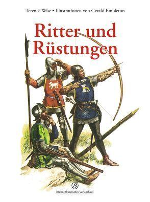 Ritter und Rüstungen von Embleton,  Gerry, Wise,  Terence