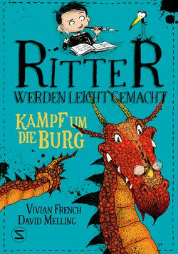 Ritter werden leicht gemacht – Kampf um die Burg von French,  Vivian, Viseneber,  Karolin