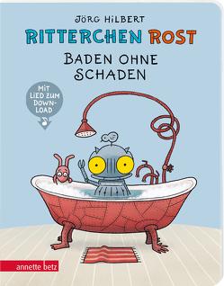 Ritterchen Rost – Baden ohne Schaden von Hilbert,  Jörg, Janosa,  Felix