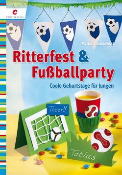 Ritterfest & Fußballparty von Dawidowski,  Marion