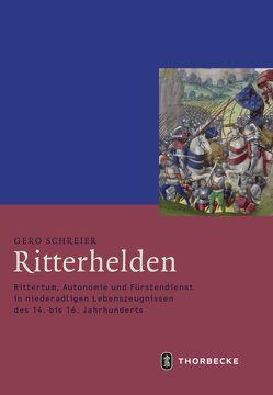 Ritterhelden von Schreier,  Gero