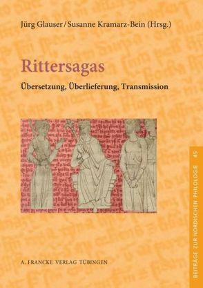 Rittersagas von Glauser,  Jürg, Kramarz-Bein,  Susanne