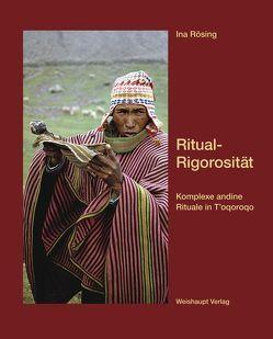 Ritual-Rigorosität von Rösing,  Ina