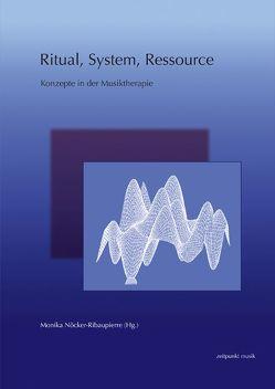 Ritual, System, Ressource von Nöcker-Ribaupierre,  Monika