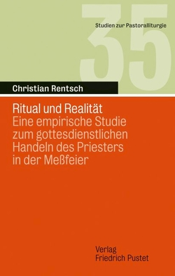Ritual und Realität von Rentsch,  Christian