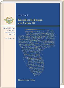 Ritualbeschreibungen und Gebete III von Jakob,  Stefan