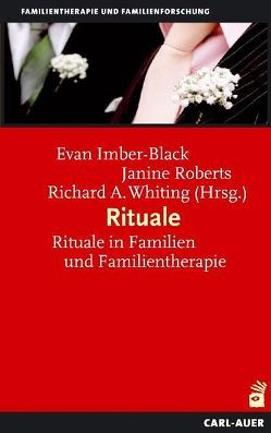 Rituale von Imber-Black,  Evan, Roberts,  Janine, Whiting,  Richard A