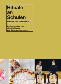 Rituale an Schulen von Brühlmann,  Jürg, Conversano,  Deborah