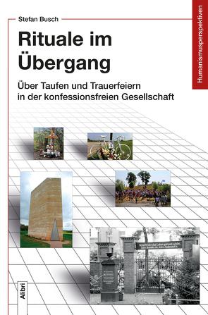 Rituale im Übergang von Busch,  Stefan, Groschopp,  Horst