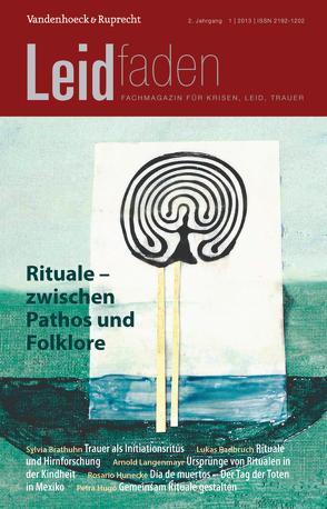 Rituale – zwischen Pathos und Folklore von Müller,  Monika, Rechenberg-Winter,  Petra