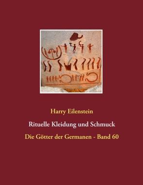 Rituelle Kleidung und Schmuck von Eilenstein,  Harry