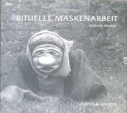 Rituelle Maskenarbeit von Stober,  Medi, Winkler,  Reinhard