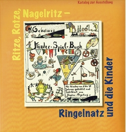 Ritze, Rotze Nagelritz von Jung,  Sabine, Kull,  K H, Langer,  Dirk, Linsmann-Dege,  Maria, Schmitz,  B