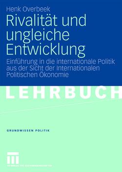 Rivalität und ungleiche Entwicklung von Fiebich,  Carina, Overbeek,  Henk, Schumacher,  Maik