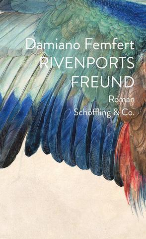 Rivenports Freund von Femfert,  Damiano