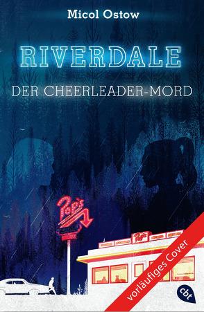 RIVERDALE 04 – NN von Attwood,  Doris, Ostow,  Micol